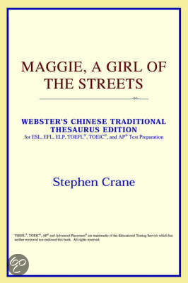 Maggie, A Girl Of The Streets (Webster's