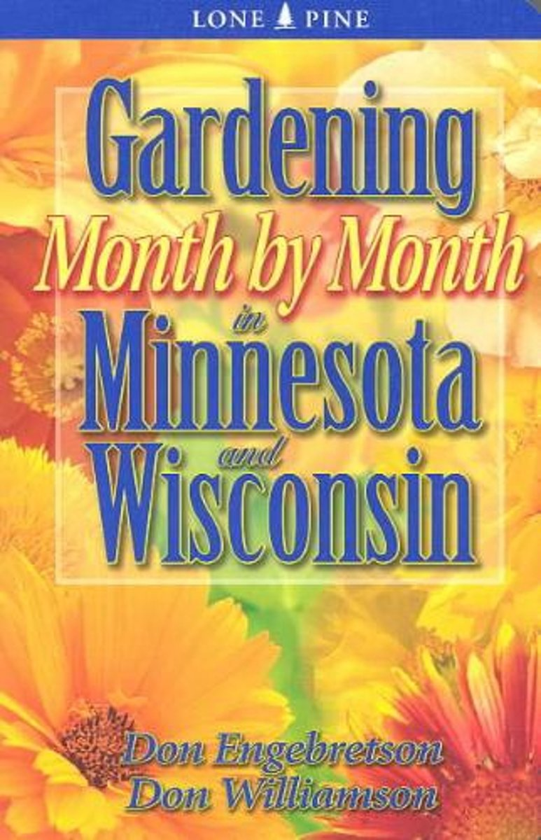 Gardening Month by Month in Minnesota & Wisconsin