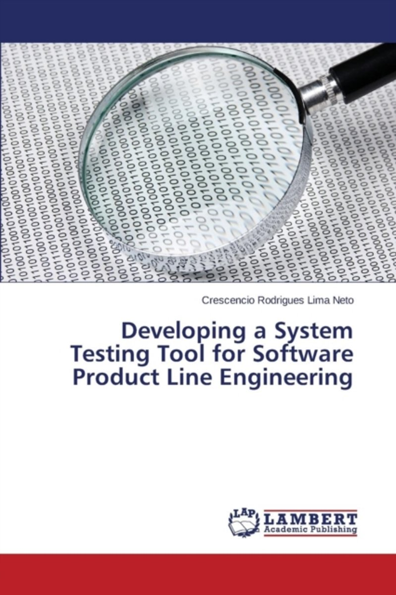 Developing a System Testing Tool for Software Product Line Engineering