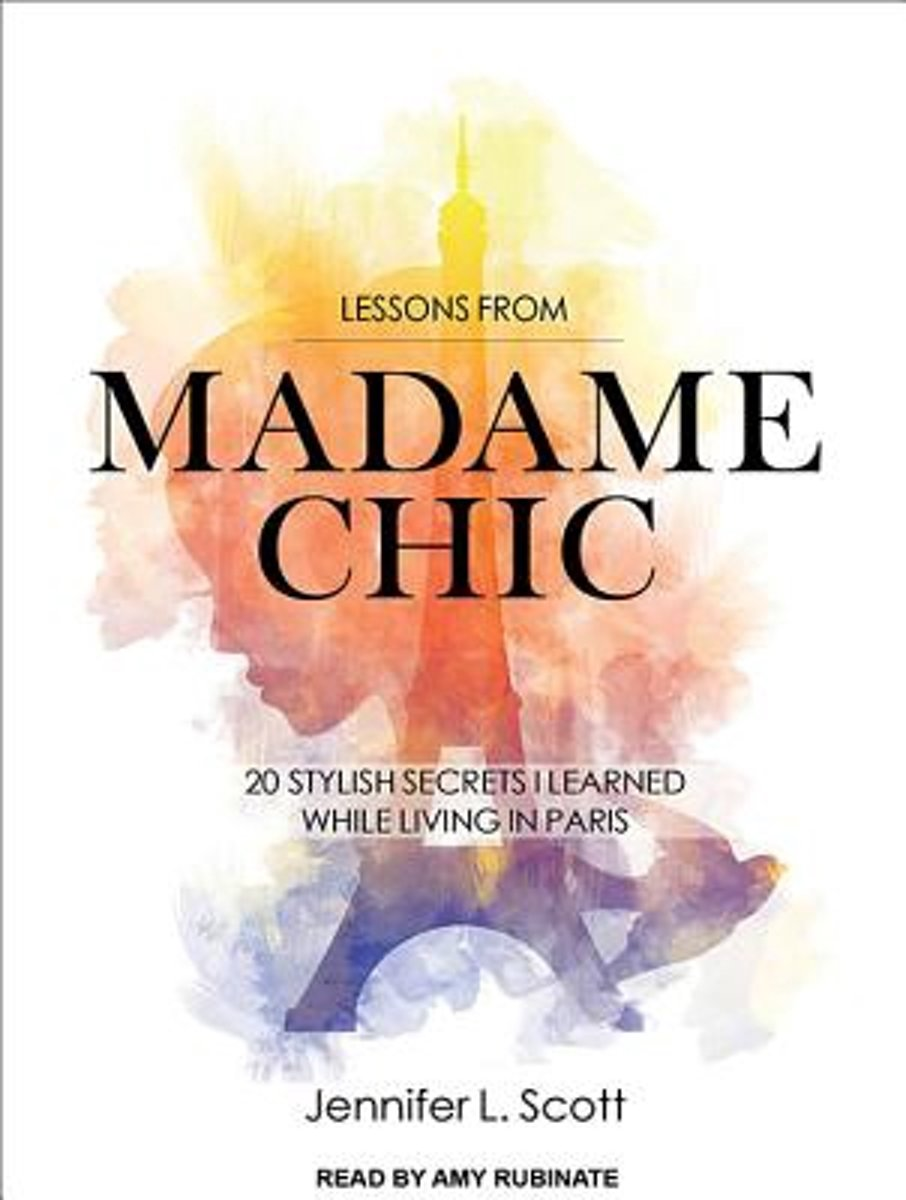 Lessons from Madame Chic (Library Edition)