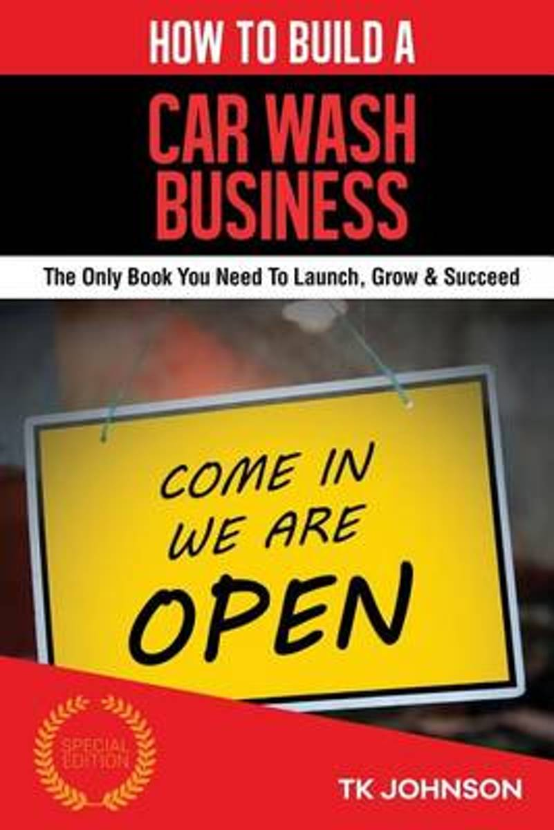 How to Build a Car Wash Business