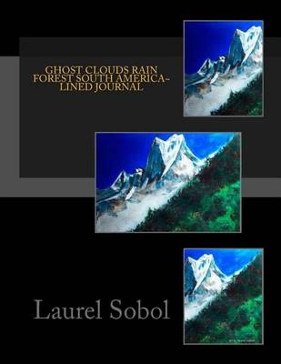 Ghost Clouds Rain Forest South America Lined Journal