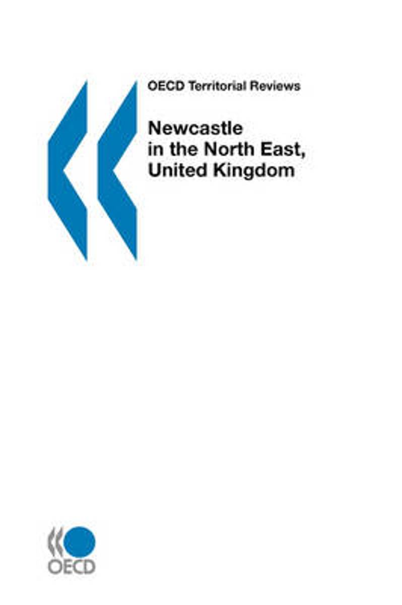 OECD Territorial Reviews Newcastle in the North East, United Kingdom