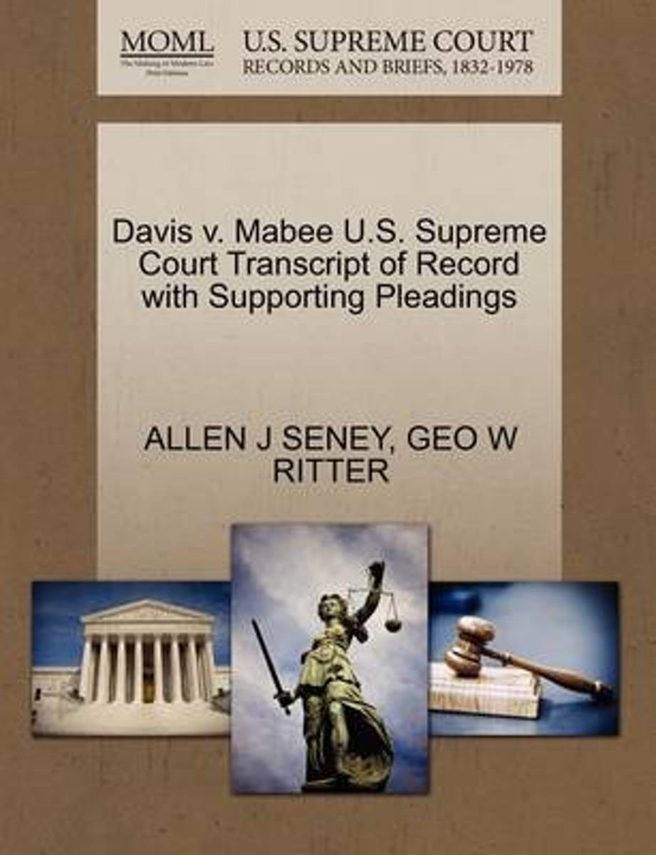 Davis V. Mabee U.S. Supreme Court Transcript of Record with Supporting Pleadings