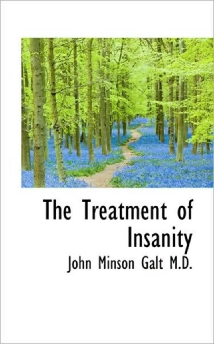 The Treatment of Insanity