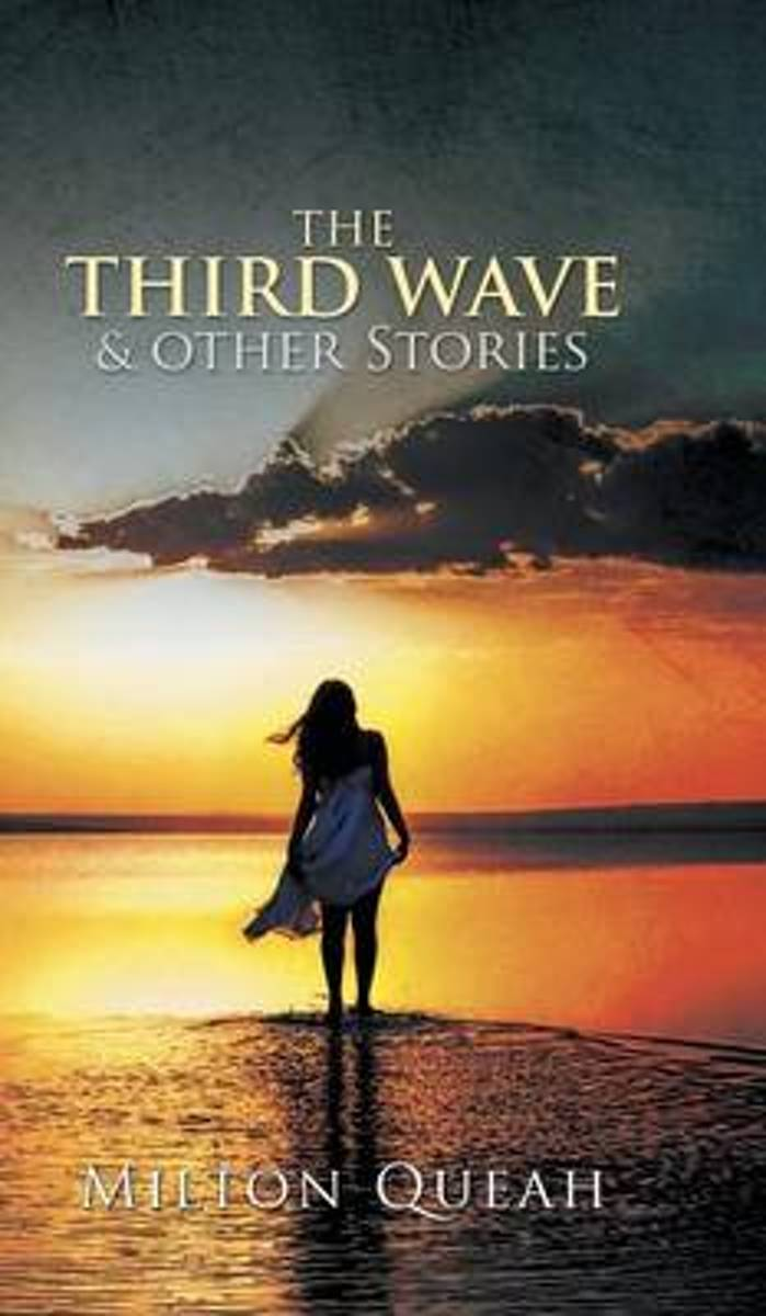 The Third Wave & Other Stories