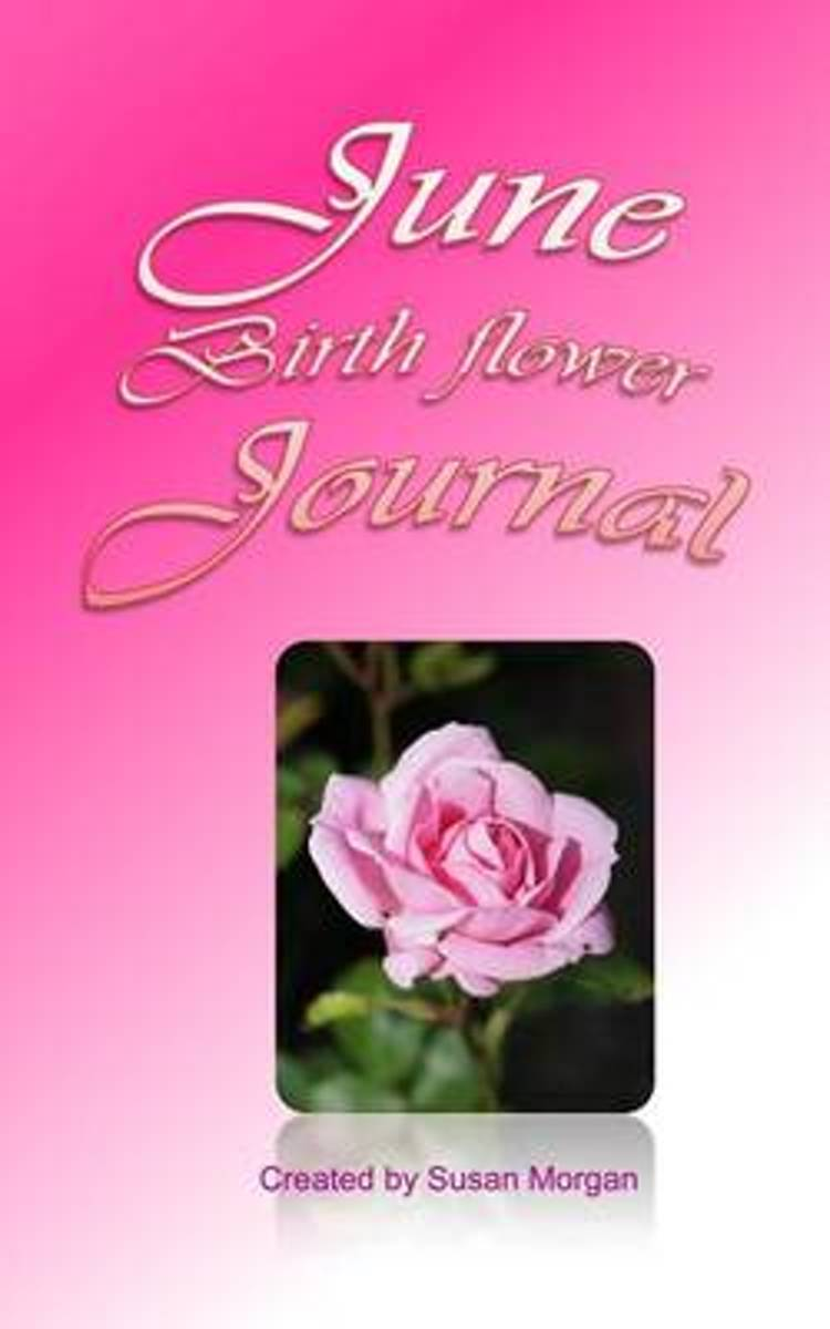 June Birth Flower Journal