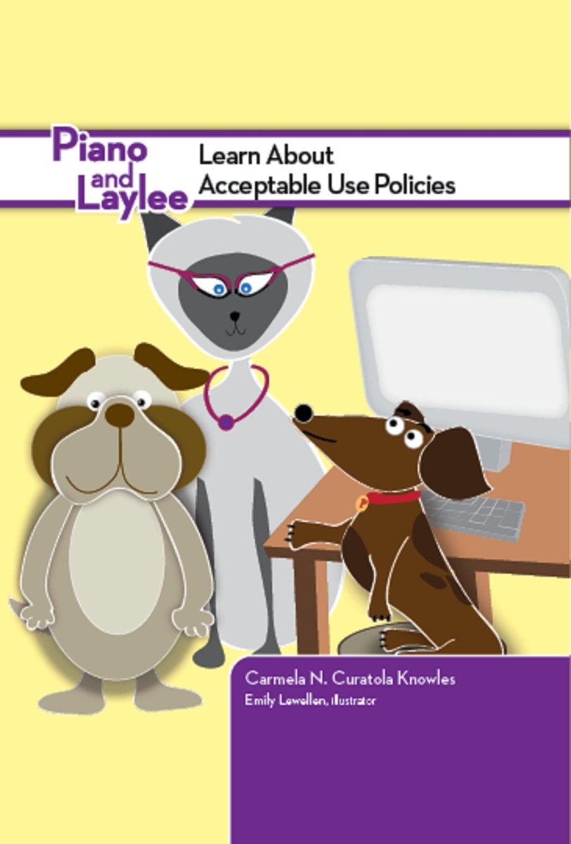 Piano and Laylee Learn About Acceptable Use Policies