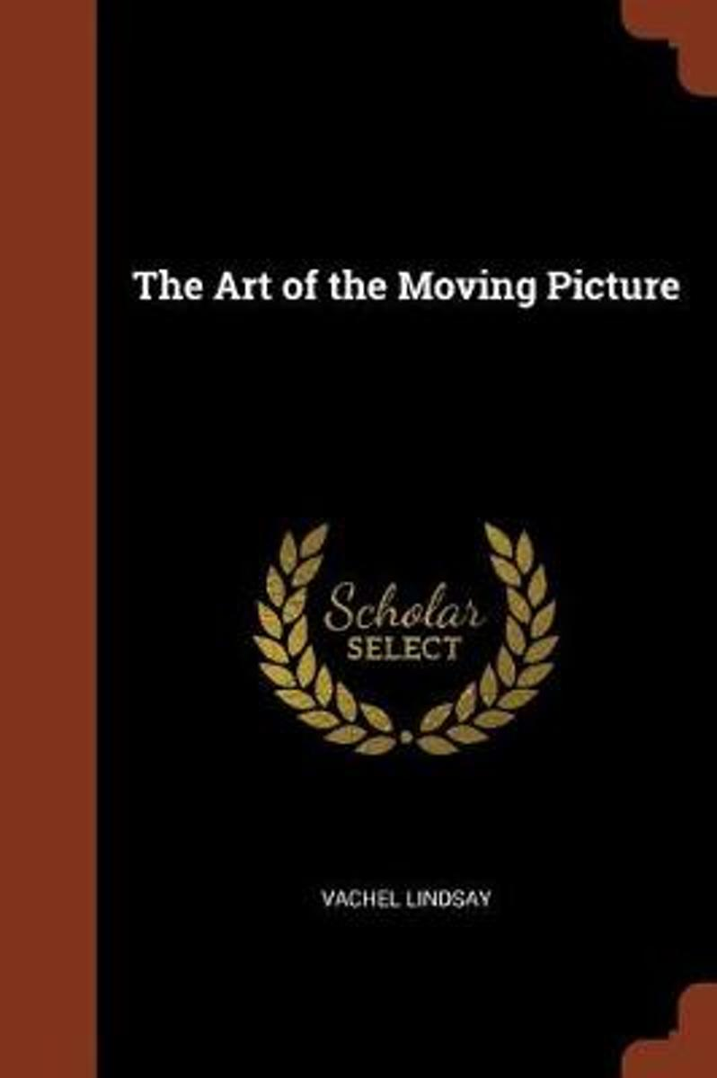 The Art of the Moving Picture