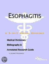 Esophagitis - a Medical Dictionary, Bibliography, and Annotated Research Guide to Internet References