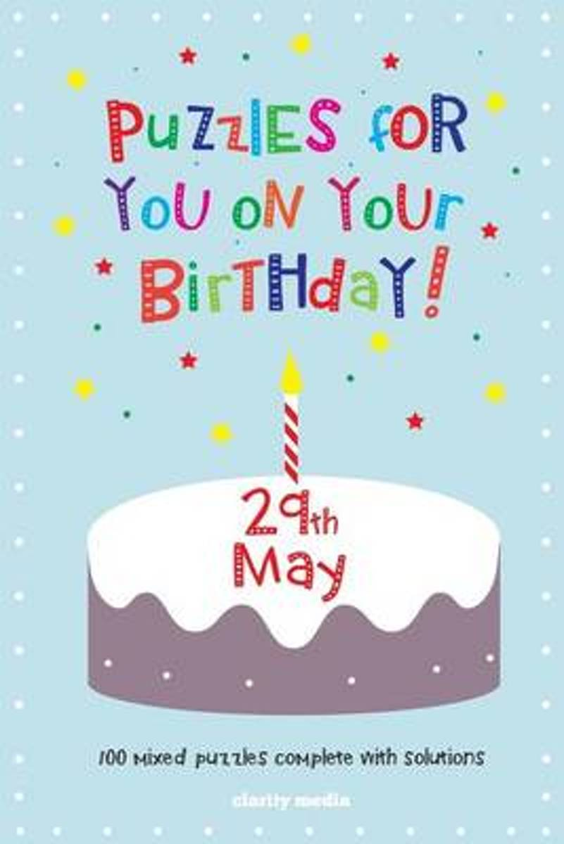 Puzzles for You on Your Birthday - 29th May