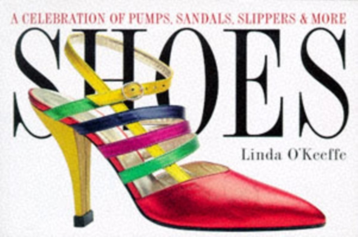 Shoes a Celebration of Pumps, Sandals, Slippers & More