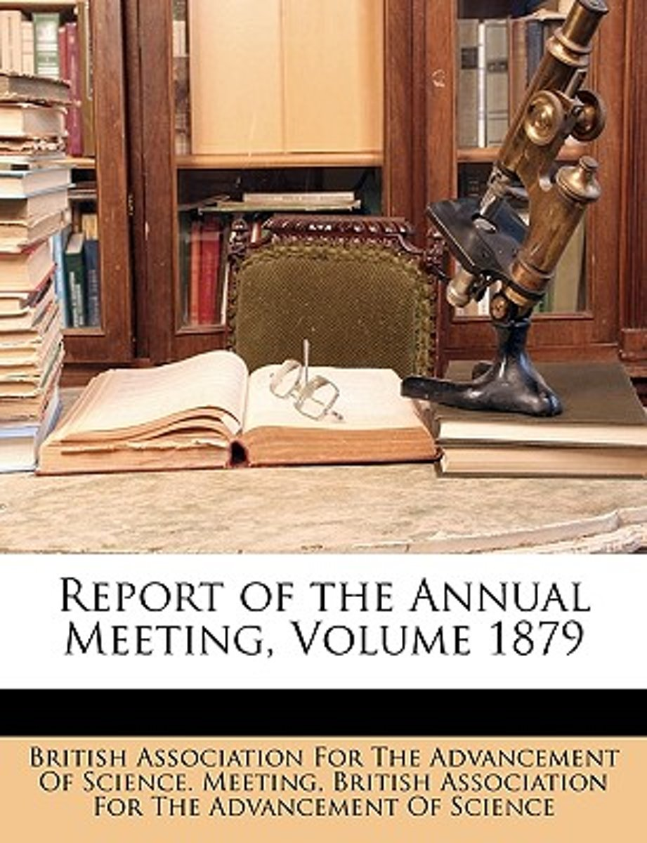 Report of the Annual Meeting, Volume 1879