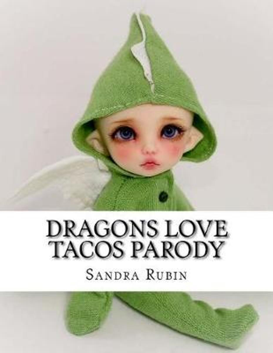 Dragons Love Tacos Parody