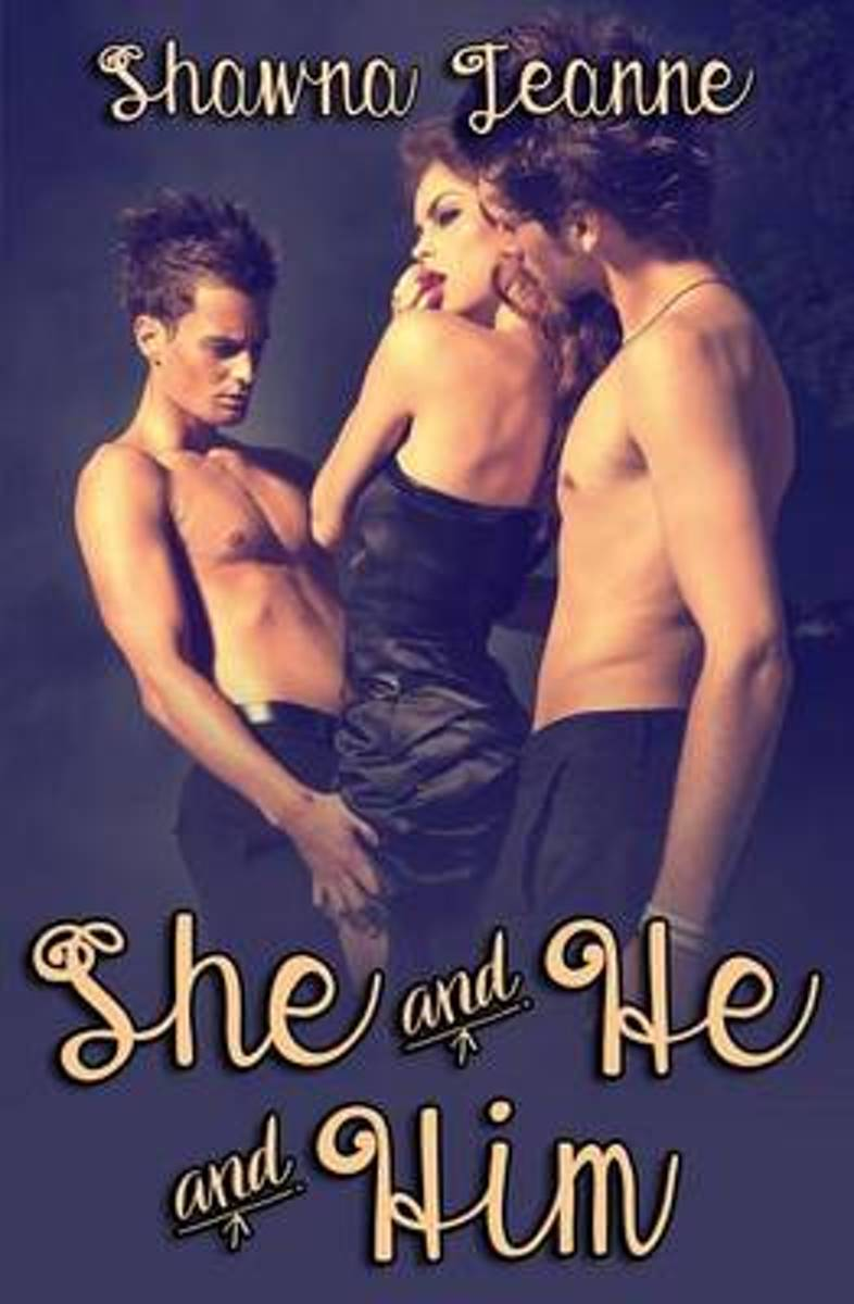 She and He and Him