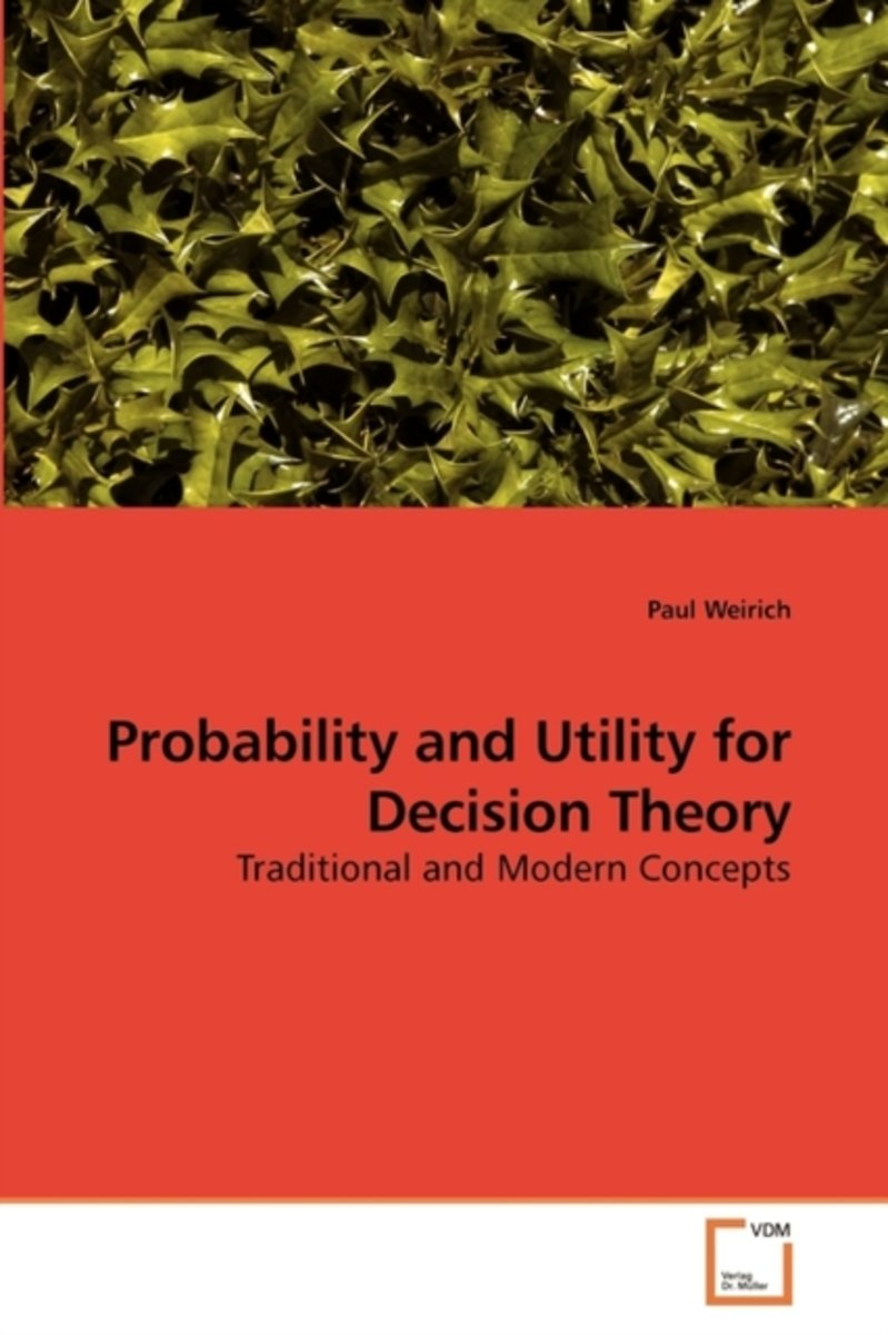 Probability and Utility for Decision Theory