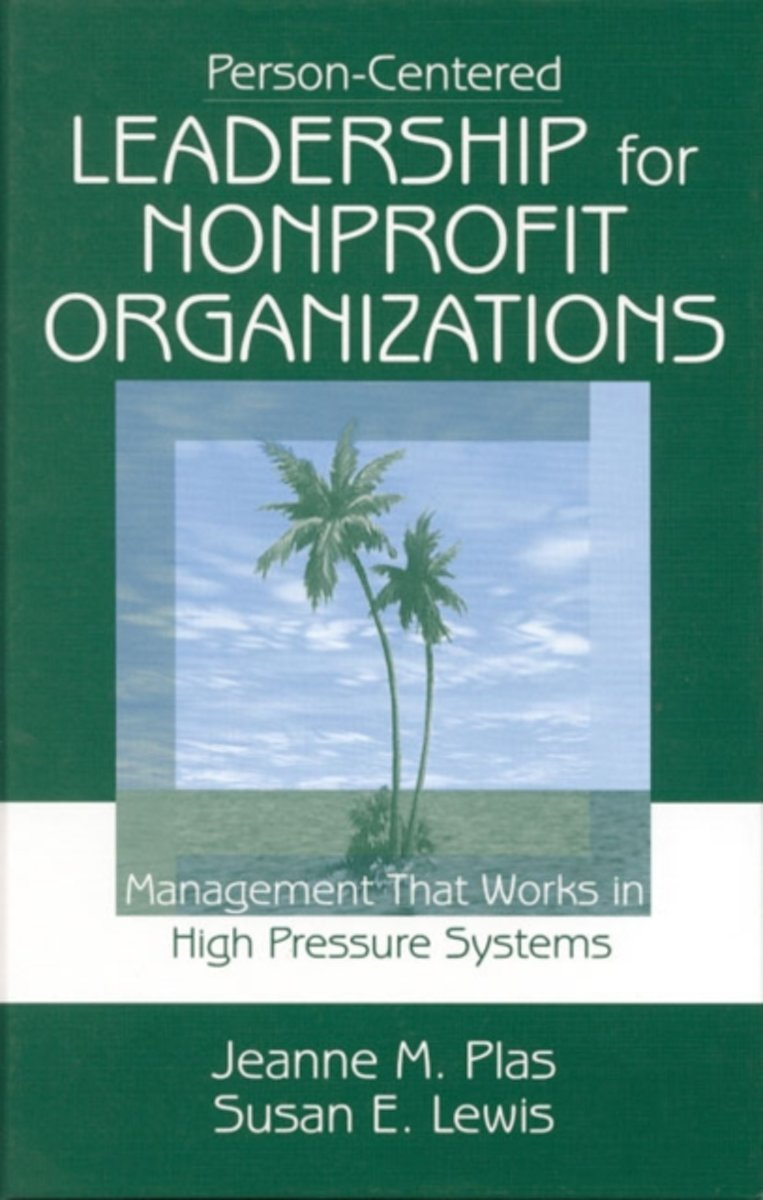 Person-Centered Leadership for Nonprofit Organizations