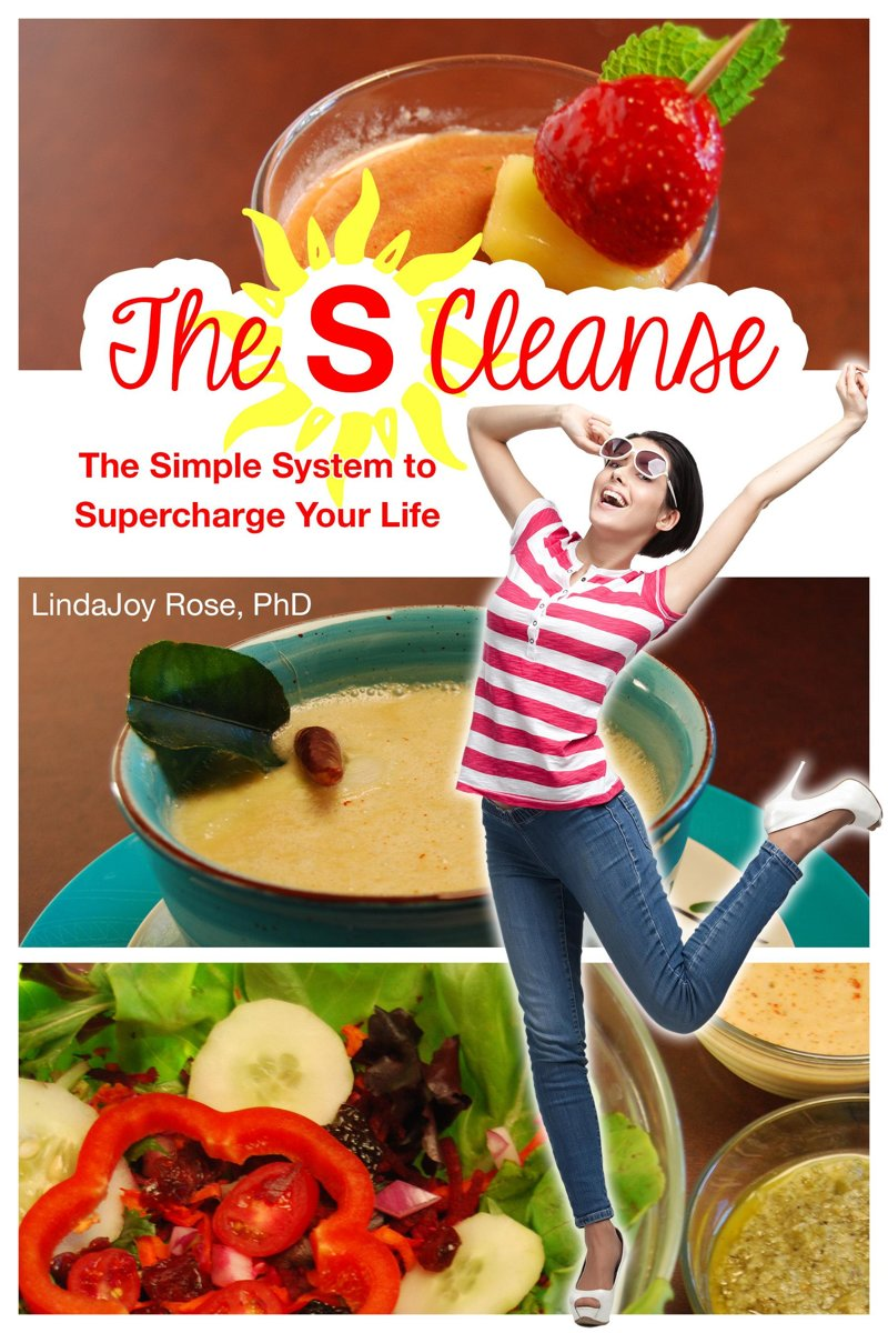 The S Cleanse: The Simple System to Supercharge Your Life