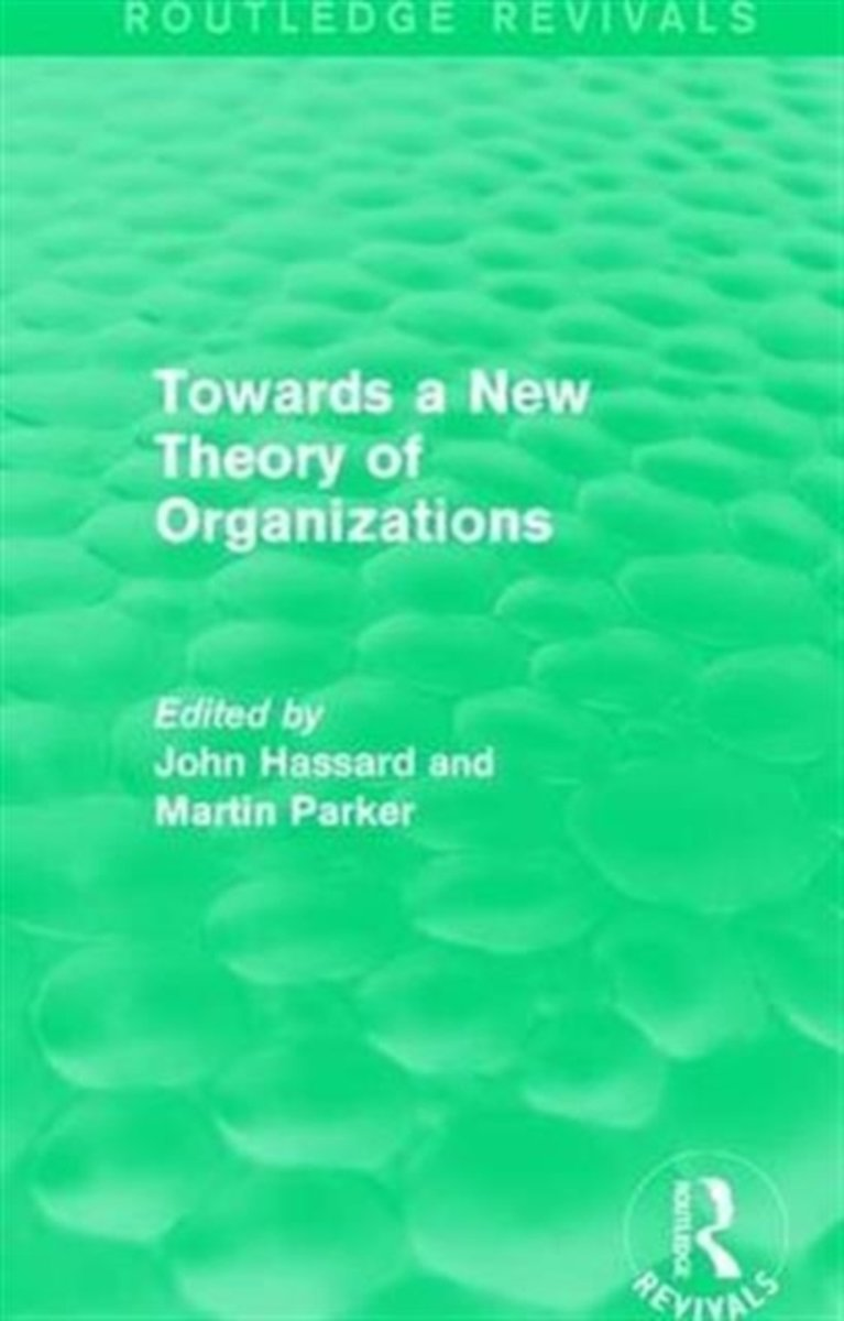 Towards a New Theory of Organizations 1994