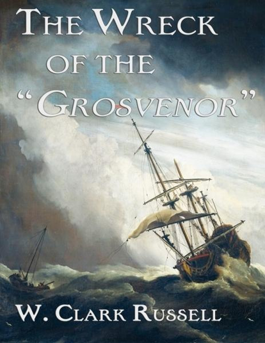 The Wreck of the ''Grosvenor''