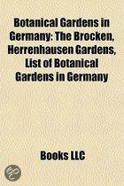 Botanical Gardens in Germany: Botanical Garden in Berlin, Herrenhausen Gardens, List of Botanical Gardens in Germany