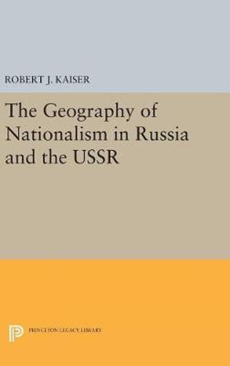 The Geography of Nationalism in Russia and the USSR