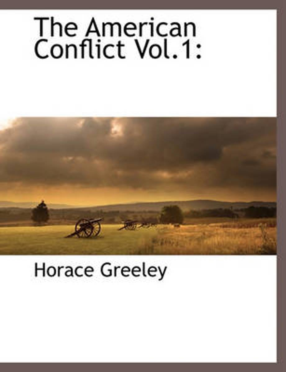 The American Conflict Vol.1