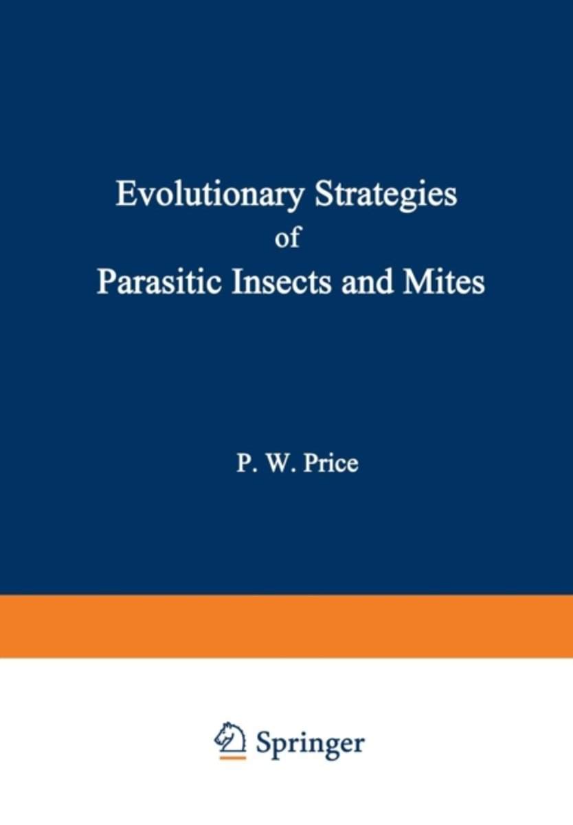 Evolutionary Strategies of Parasitic Insects and Mites