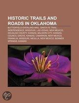 Historic Trails And Roads In Oklahoma: Chisholm Trail, Cherokee Trail, Texas Road, Great Western Cattle Trail, California Road