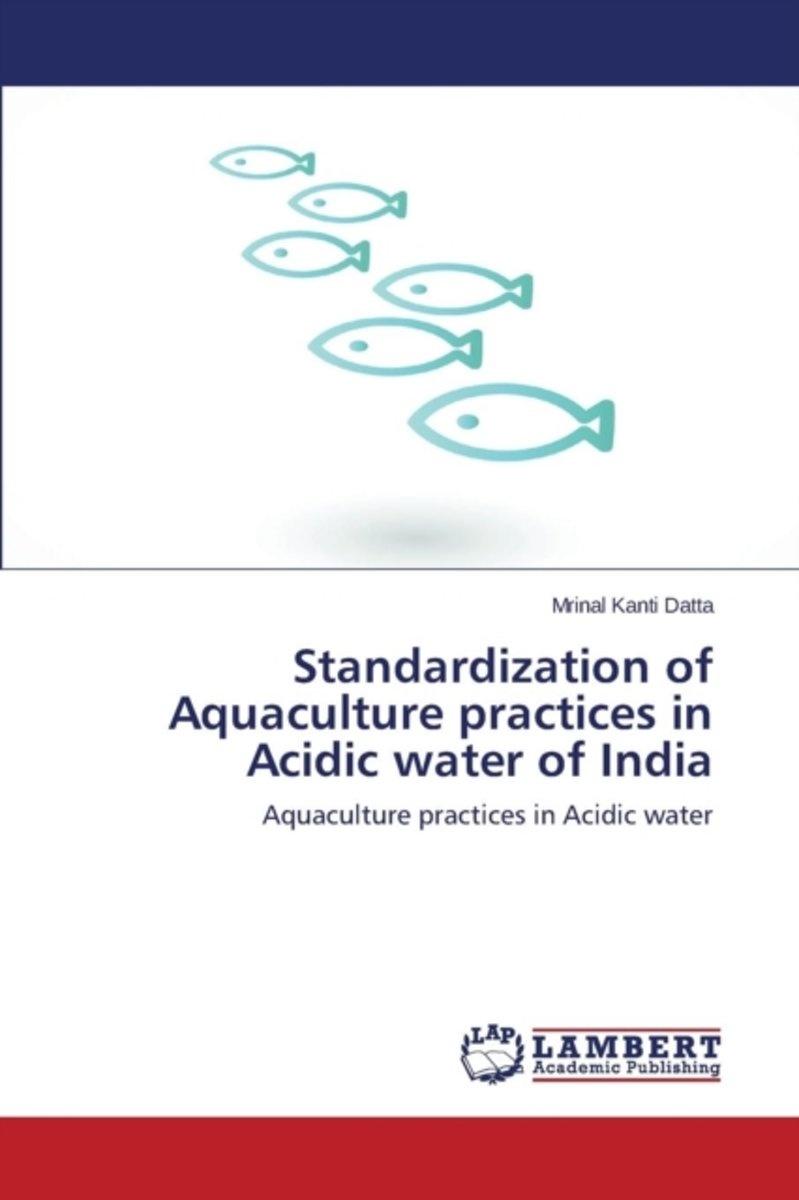 Standardization of Aquaculture Practices in Acidic Water of India