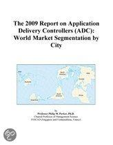 The 2009 Report on Application Delivery Controllers (Adc)