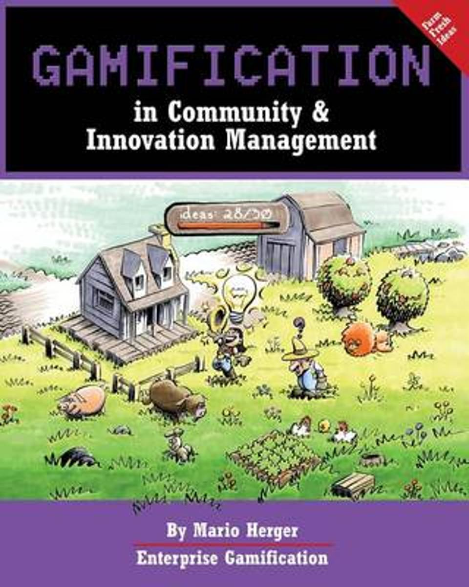 Gamification in Community & Innovation Management