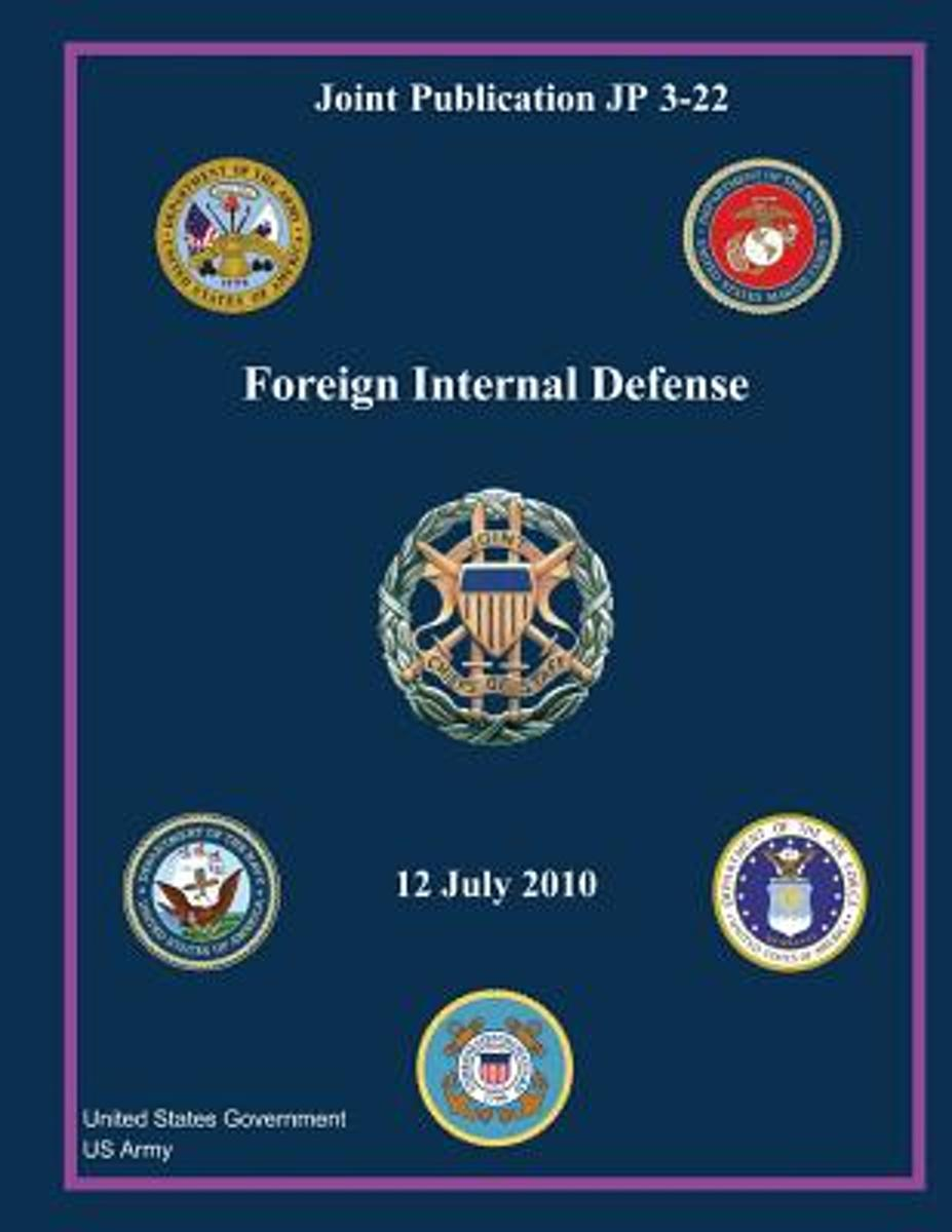 Joint Publication Jp 3-22 Foreign Internal Defense 12 July 2010