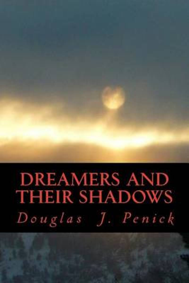 Dreamers and Their Shadows