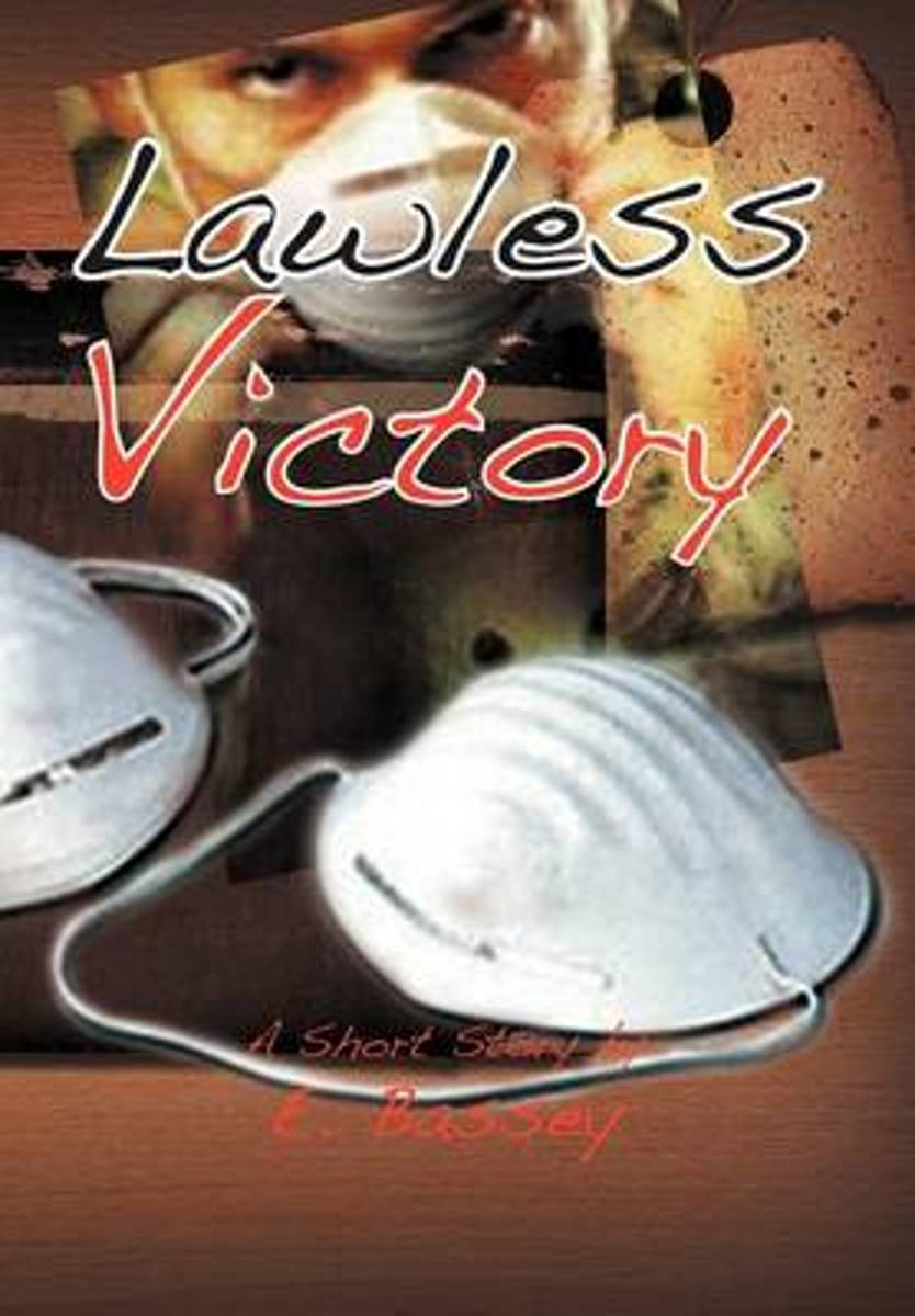 Lawless Victory