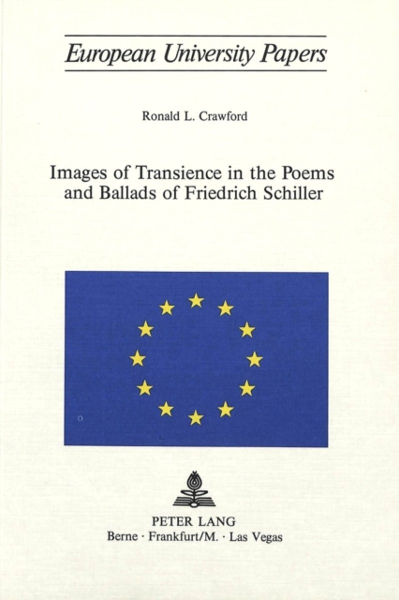 Images of Transcience in the Poems and Ballards of Friedrich Schiller