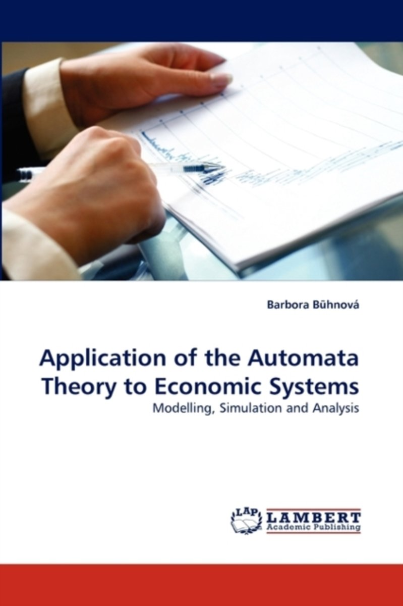 Application of the Automata Theory to Economic Systems