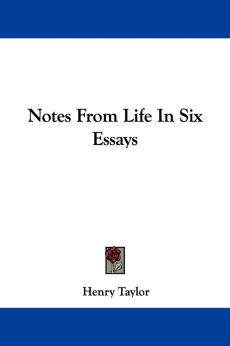 Notes from Life in Six Essays