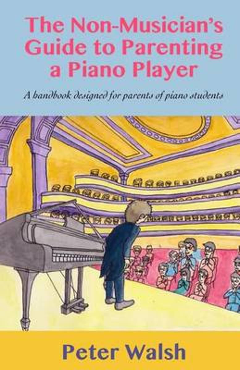 The Non-Musician's Guide to Parenting a Piano Player
