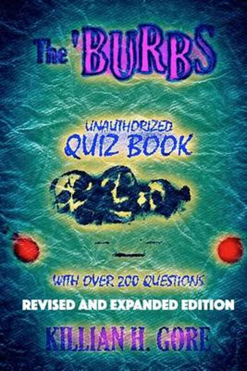 The 'Burbs Unauthorized Quiz Book