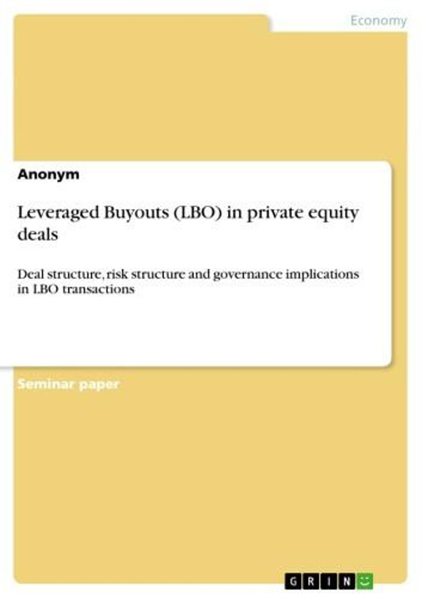 Leveraged Buyouts (LBO) in private equity deals