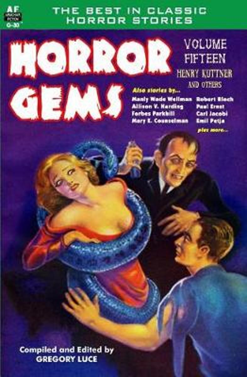 Horror Gems, Volume Fifteen, Henry Kuttner and Others