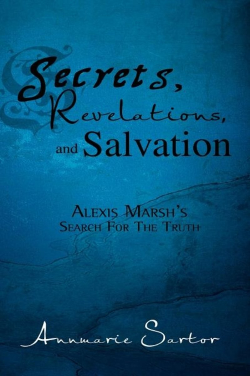 Secrets, Revelations, and Salvation