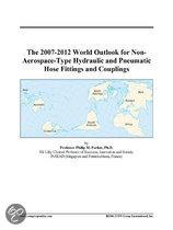 The 2007-2012 World Outlook for Non-Aerospace-Type Hydraulic and Pneumatic Hose Fittings and Couplings