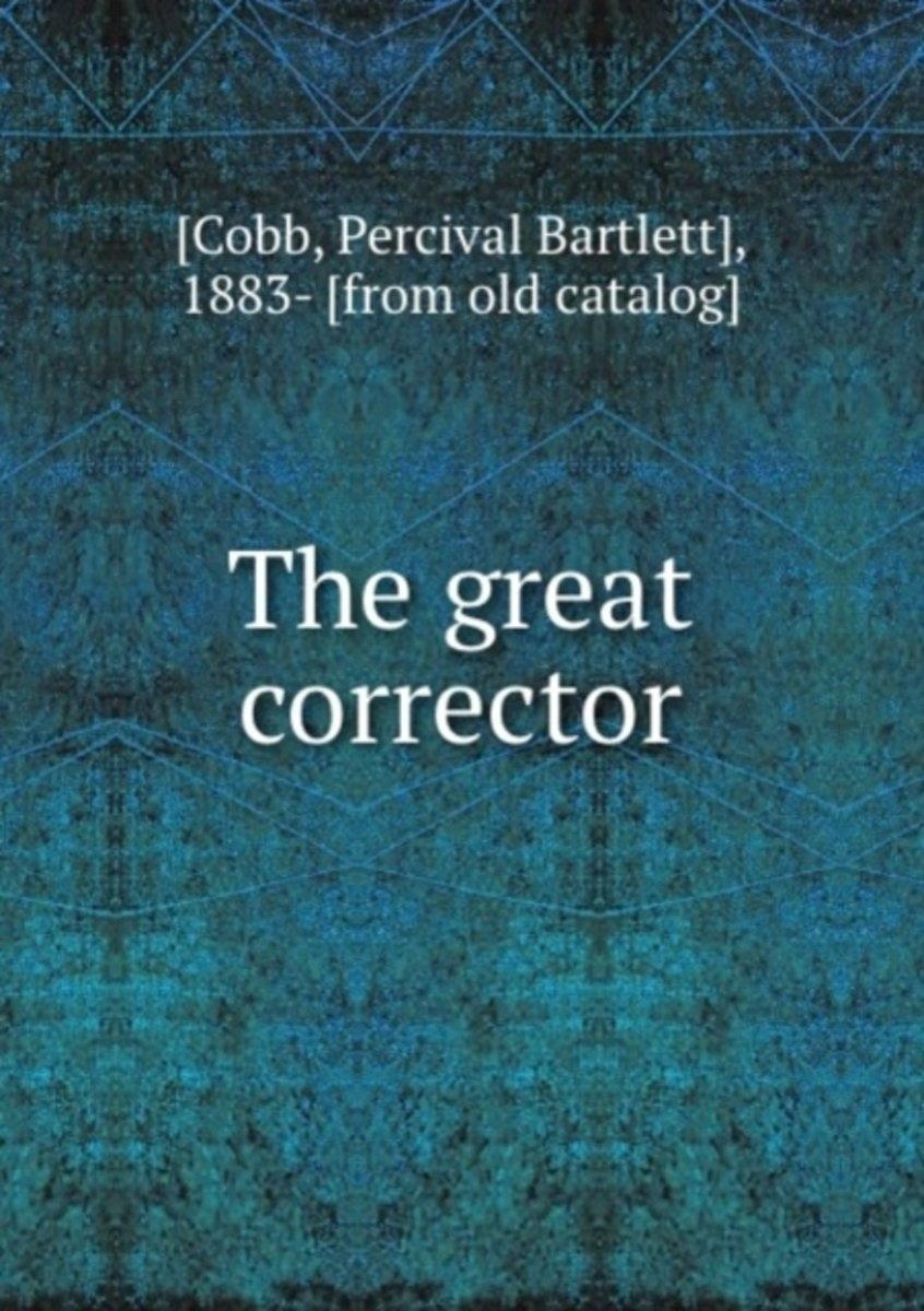 The Great Corrector