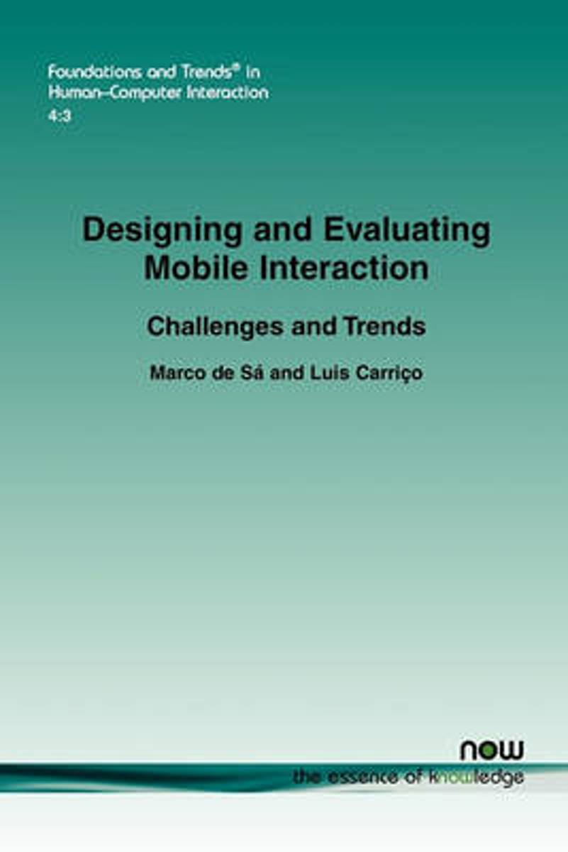 Designing and Evaluating Mobile Interaction