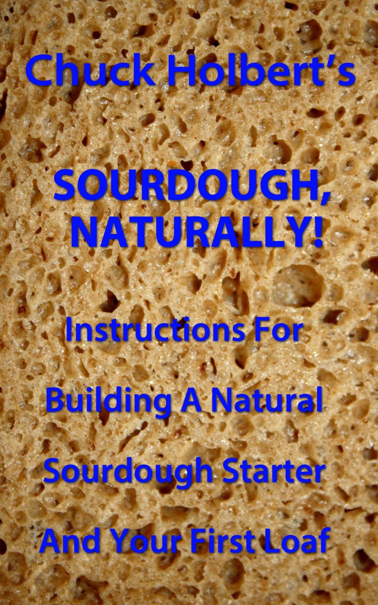 Sourdough, Naturally!