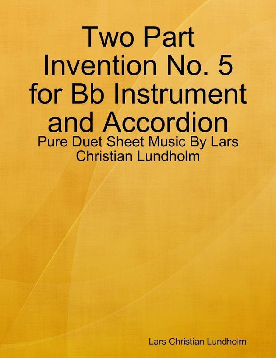 Two Part Invention No. 5 for Bb Instrument and Accordion - Pure Duet Sheet Music By Lars Christian Lundholm