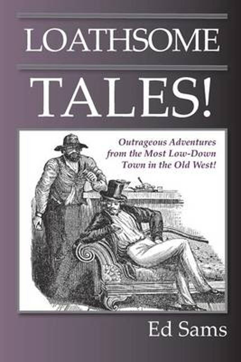 Loathsome Tales!
