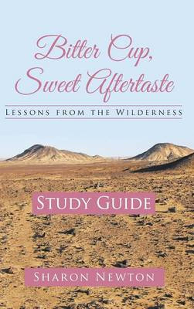 Bitter Cup, Sweet Aftertaste - Lessons from the Wilderness